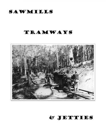 SawmillsTramwaysJettiesCut
